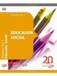 EDUCADOR SOCIAL: TEMARIO VOL. I - 9788468107325 - VV.AA.
