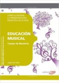 CUERPO DE MAESTROS. EDUCACIÓN MUSICAL. PROGRAMACIÓN DIDÁCTICA - 9788468143125 - VV.AA.