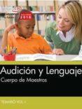 CUERPO DE MAESTROS AUDICION Y LENGUAJE: TEMARIO - 9788468175225 - VV.AA.