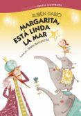 MARGARITA, ESTA LINDA LA MAR - 9788469604625 - RUBEN DARIO