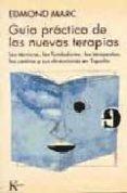 GUIA PRACTICA DE LAS NUEVAS TERAPIAS - 9788472452725 - EDMOND MARC