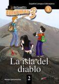 LA ISLA DEL DIABLO (ESPAÑOL LENGUA EXTRANJERA NIVEL A) COLECCION AVENTURAS PARA 3 - 9788477117025 - ALONSO SANTAMARINA