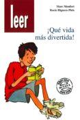 QUE VIDA MAS DIVERTIDA - 9788478692125 - MARC MONFORT