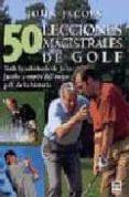 50 LECCIONES MAGISTRALES DE GOLF - 9788479022525 - JOHN JACOBS
