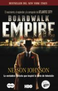 boardwalk empire. el nacimiento, el esplendor y la corrupción de atlantic city (ebook)-nelson johnson-9788483652725