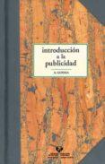 INTRODUCCION A LA PUBLICIDAD - 9788483730225 - ALVARO GURREA