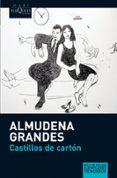 CASTILLOS DE CARTON - 9788483835425 - ALMUDENA GRANDES