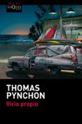 VICIO PROPIO - 9788483838525 - THOMAS PYNCHON