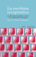 la escritura terapéutica (ebook)-silvia adela kohan tolmach-9788484288725