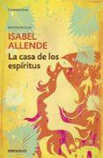 LA CASA DE LOS ESPIRITUS (ED. ESCOLAR) - 9788490324325 - ISABEL ALLENDE