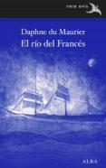 el río del francés (ebook)-daphne du maurier-9788490655825