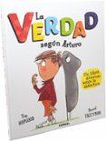 LA VERDAD SEGÚN ARTURO - 9788491011125 - TIM HOPGOOD