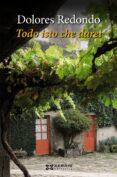 TODO ISTO CHE DAREI - 9788491211525 - DOLORES REDONDO
