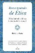 BREVE TRATADO DE ETICA: UNA INTRODUCCION A LA TEORIA DE LA MORAL - 9788492573325 - HELENO SAÑA