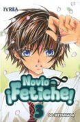 NOVIO FETICHE Nº 3 - 9788492725625 - GO IKEYAMADA