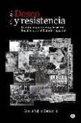 DESEO Y RESISTENCIA - 9788492813025 - GRACIA TRUJILLO