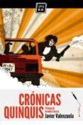 CRONICAS QUINQUIS - 9788494124525 - JAVIER VALENZUELA GIMENO