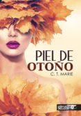 PIEL DE OTOÑO - 9788494553325 - C.T. MARIE