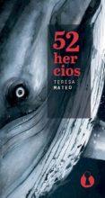 52 HERCIOS - 9788494757525 - TERESA MATEO MARCOS
