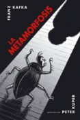LA METAMORFOSIS (ADAPTACION) (3ª ED) - 9788496815025 - PETER KUPER