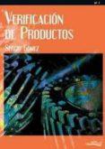 VERIFICACION DE PRODUCTOS - 9788496960725 - SERGIO GOMEZ GONZALEZ