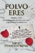 POLVO ERES: PERIPECIAS Y EXTRAVAGANCIAS DE ALGUNOS CADAVERES INQU IETOS - 9788497348225 - NIEVES CONCOSTRINA