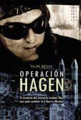 OPERACION HAGEN - 9788497636025 - FELIPE BOTAYA