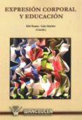 EXPRESION CORPORAL Y EDUCACION - 9788498238525 - KIKI RUANO