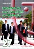 DINAMICAS PARA GRUPOS DE TRABAJO - 9788498422825 - ALFONSO BARRETO