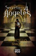 EL SECRETO DE LOS 4 ANGELES - 9788498778625 - MARCELLO SIMONI