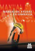 manual de ayudas en gimnasia (bicolor) (ebook)-carlos araujo-9788499108025