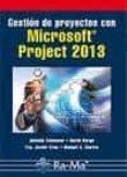 GESTIÓN DE PROYECTOS CON MICROSOFT PROJECT 2013 - 9788499645025 - ANTONIO COLMENAR SANTOS