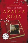 AZALEA ROJA - 9788499890425 - ANCHEE MIN