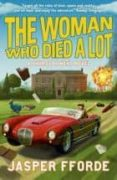 THE WOMAN WHO DIED A LOT - 9780340963135 - JASPER FFORDE