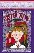 MY SISTER JODIE - 9780552554435 - JACQUELINE WILSON