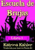 Descarga gratuita de Mobile ebook jar ESCUELA DE BRUJAS - LIBRO 1