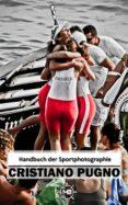 HANDBUCH DER SPORTPHOTOGRAPHIE (EBOOK) - 9781547510535