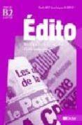 EDITO B2 (GUIA PEDAGOGICA) - 9782278060535 - JEAN-JACQUES MABILAT