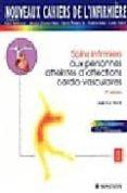 SOIS INFIRMIERS AUX PERSONNES ATTEINTES D'AFFECTIONS CARDIO-VASCU LAIRES (4E ED.) - 9782294007835 - VV.AA.