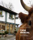 CASA MARCIAL. LA COCINA DE NACHO MANZANO - 9788408151135 - NACHO MANZANO