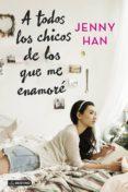 PACK CDL A TODOS LOS CHICOS DE LOS QUE ME ENAMORE + LIBRETA - 9788408204435 - JENNY HAN