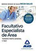 FACULTATIVOS ESPECIALISTAS DE AREA DEL SERVICIO RIOJANO DE SALUD. TEMARIO PARTE GENERAL Y TEST - 9788414200735 - VV.AA.
