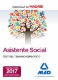 ASISTENTES SOCIALES DE LA COMUNIDAD DE MADRID TEST DEL TEMARIO ESPECIFICO - 9788414207635 - VV.AA.