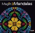 MAGIK MANDALAS 3 - 9788415278535 - VV.AA.