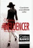objetivo: influencer-cristina blanco-9788416002535