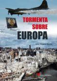TORMENTA SOBRE EUROPA - 9788416200535 - JUAN VAZQUEZ GARCIA