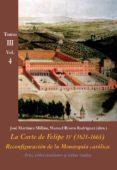 la corte de felipe iv (1621-1665) tomo iii vol4, reconfiguracion de la monarquia politica-manuel rivero rodriguez-9788416335435