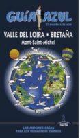 VALLE DEL LOIRA 2016 (GUIA AZUL) - 9788416408535 - VV.AA.