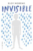 INVISIBLE - 9788416588435 - ELOY MORENO