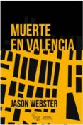 MUERTE EN VALENCIA - 9788416900435 - JASON WEBSTER
